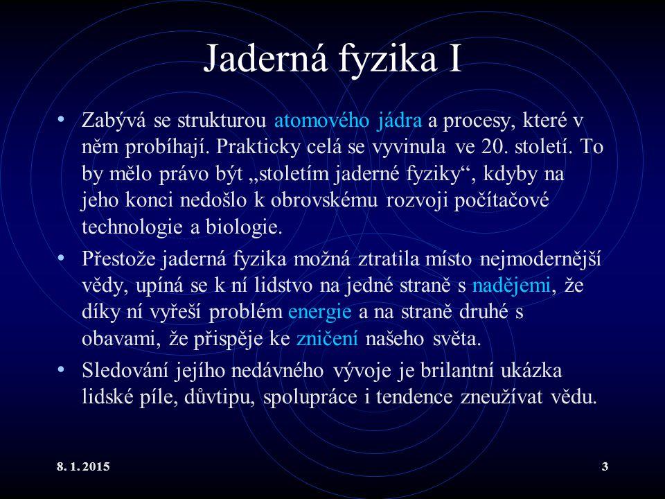 Jaderná fyzika I
