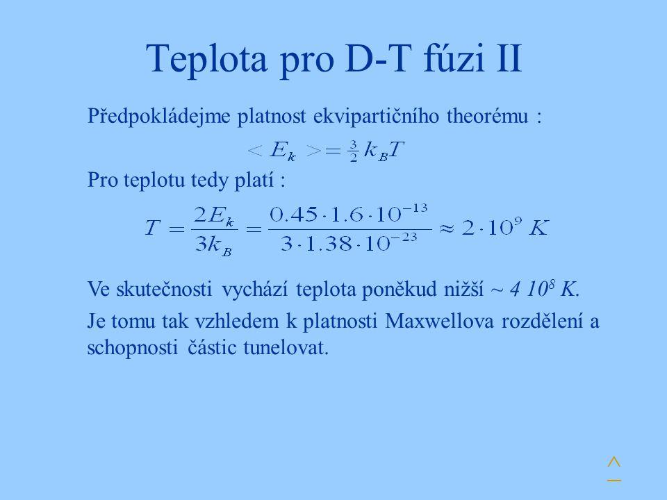 Teplota pro D-T fúzi II ^