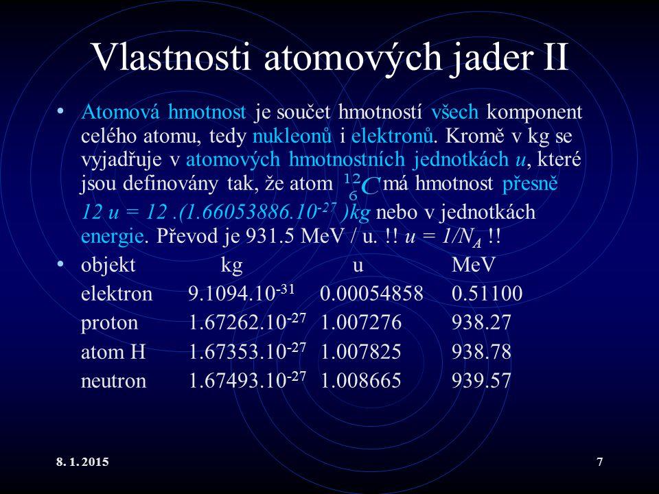 Vlastnosti atomových jader II