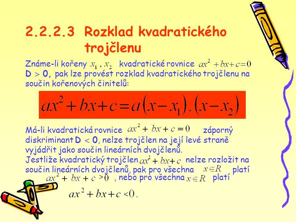 2.2.2.3 Rozklad kvadratického trojčlenu