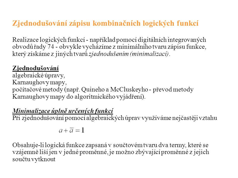 Zjednodušování zápisu kombinačních logických funkcí