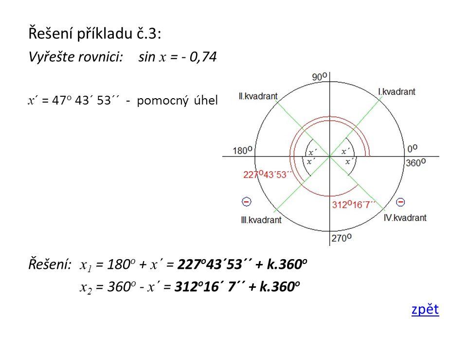 Řešení příkladu č.3: Vyřešte rovnici: sin x = - 0,74