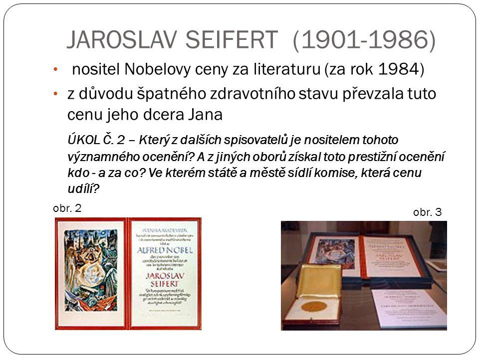 JAROSLAV SEIFERT (1901-1986) nositel Nobelovy ceny za literaturu (za rok 1984)