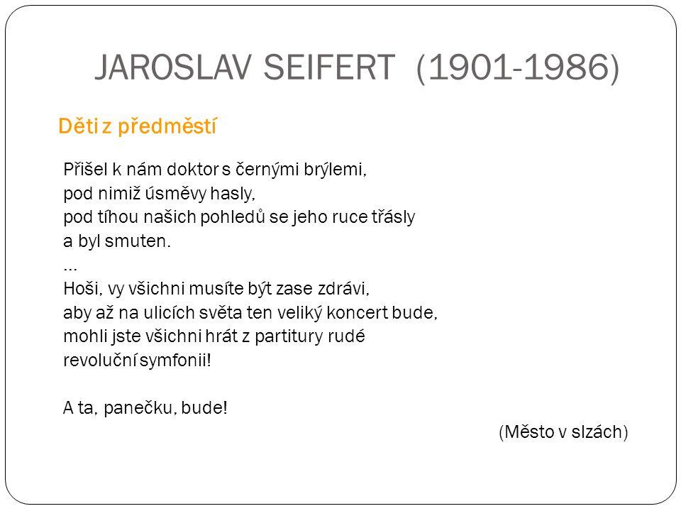 JAROSLAV SEIFERT (1901-1986) Děti z předměstí