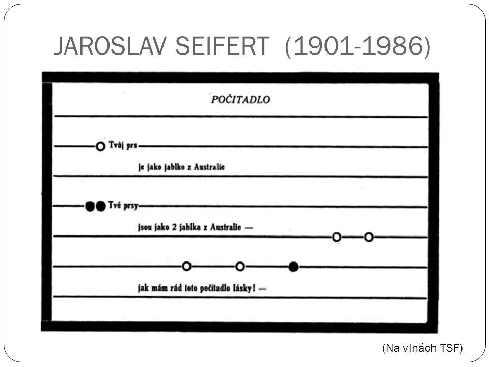 JAROSLAV SEIFERT (1901-1986) (Na vlnách TSF)