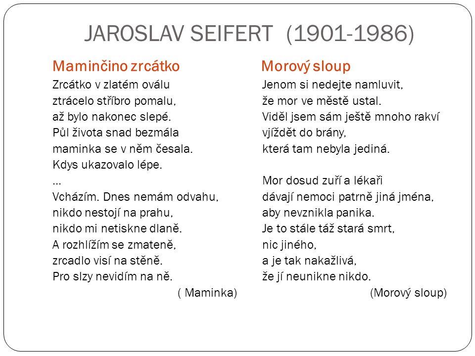 JAROSLAV SEIFERT (1901-1986) Maminčino zrcátko Morový sloup