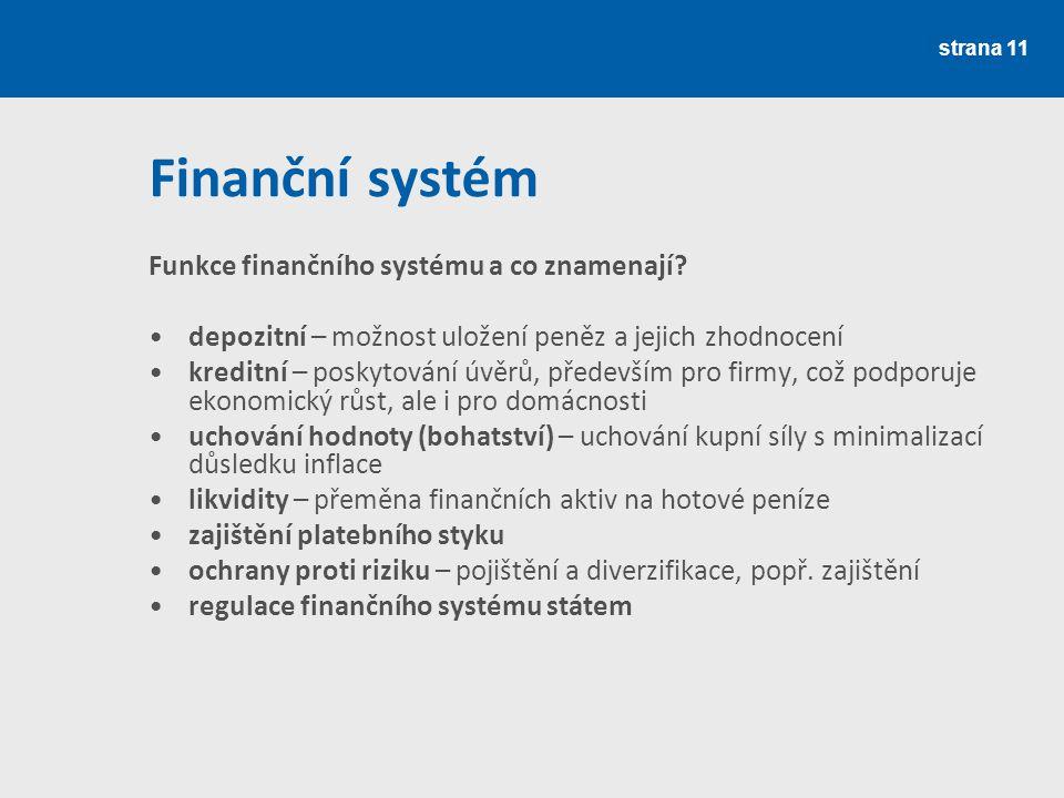 Finanční systém Funkce finančního systému a co znamenají