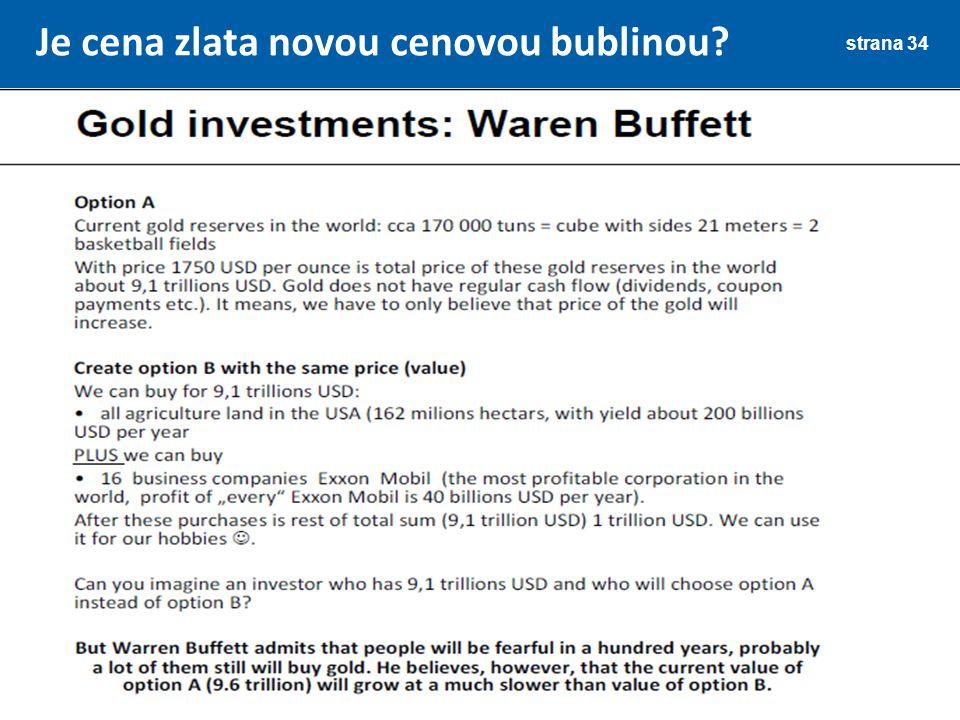 Je cena zlata novou cenovou bublinou