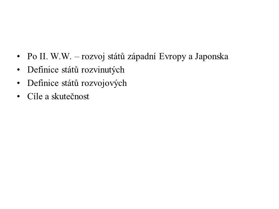 Po II. W.W. – rozvoj států západní Evropy a Japonska
