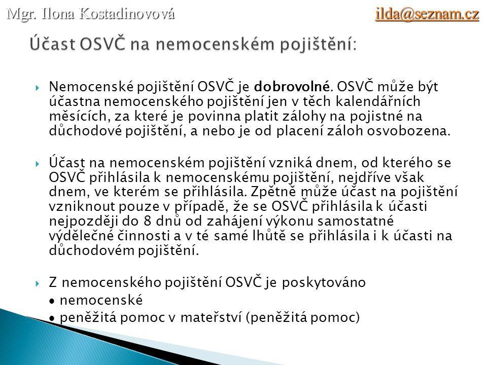 Účast OSVČ na nemocenském pojištění:
