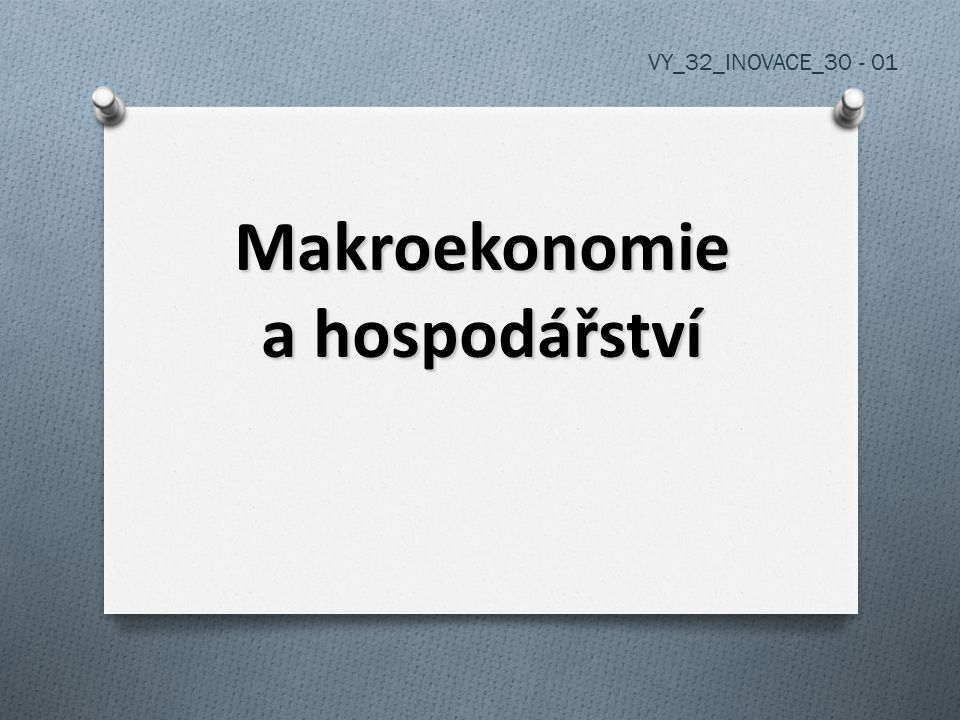 Makroekonomie a hospodářství