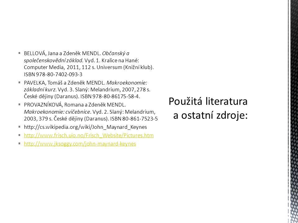 Použitá literatura a ostatní zdroje: