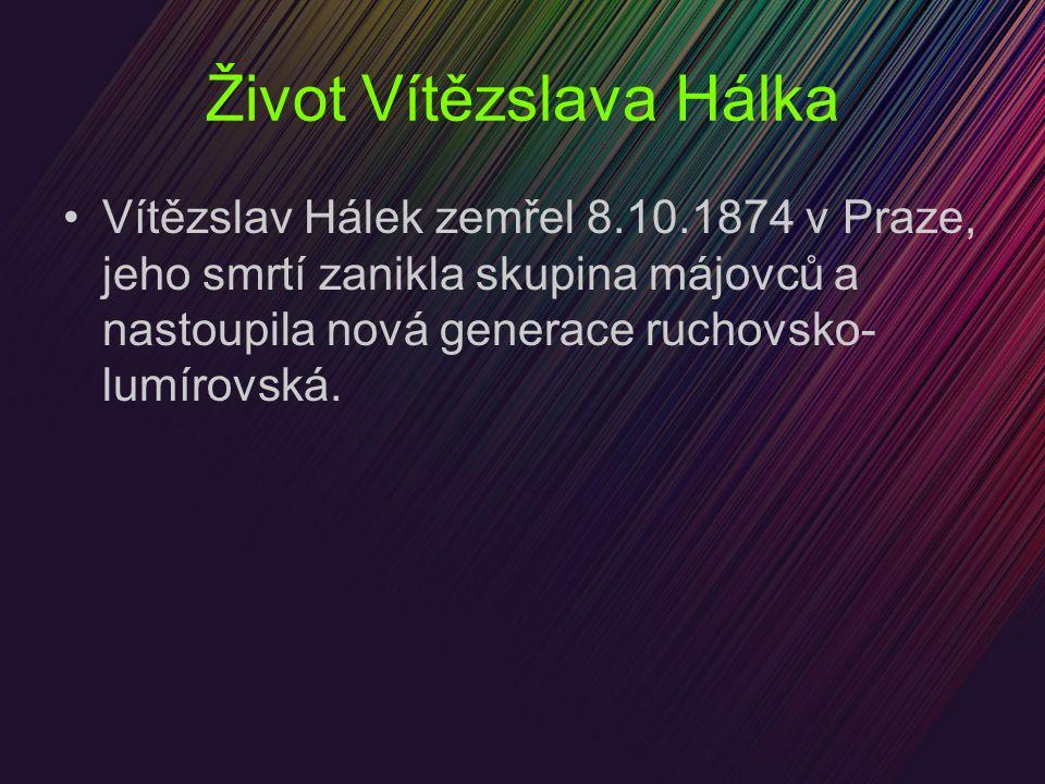 Život Vítězslava Hálka