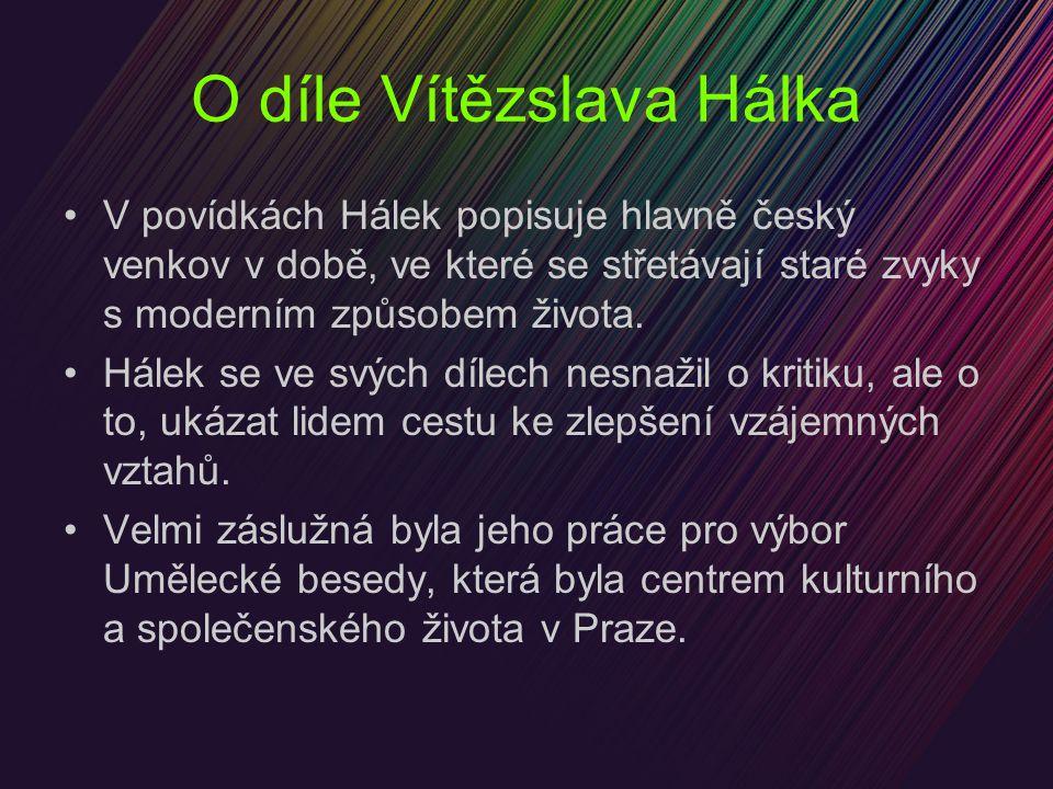 O díle Vítězslava Hálka