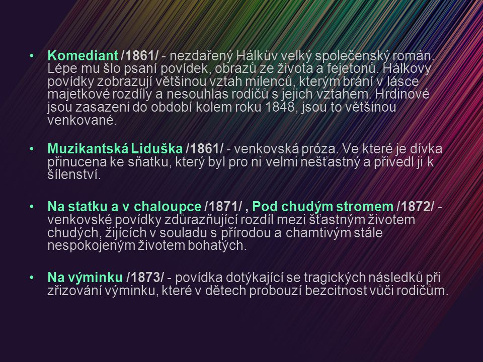 Komediant /1861/ - nezdařený Hálkův velký společenský román