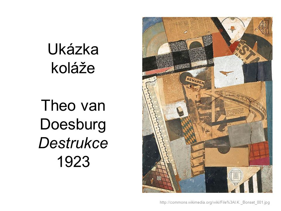 Ukázka koláže Theo van Doesburg Destrukce 1923