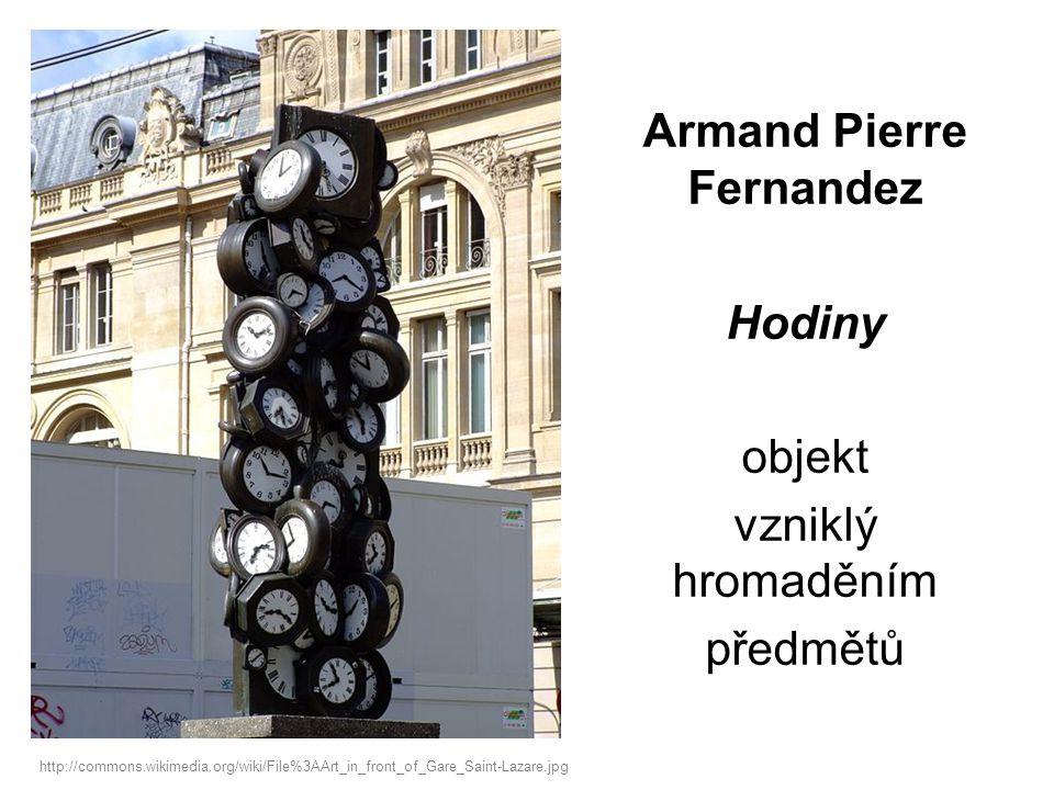 Armand Pierre Fernandez Hodiny objekt vzniklý hromaděním předmětů