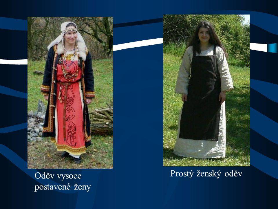 Prostý ženský oděv Oděv vysoce postavené ženy