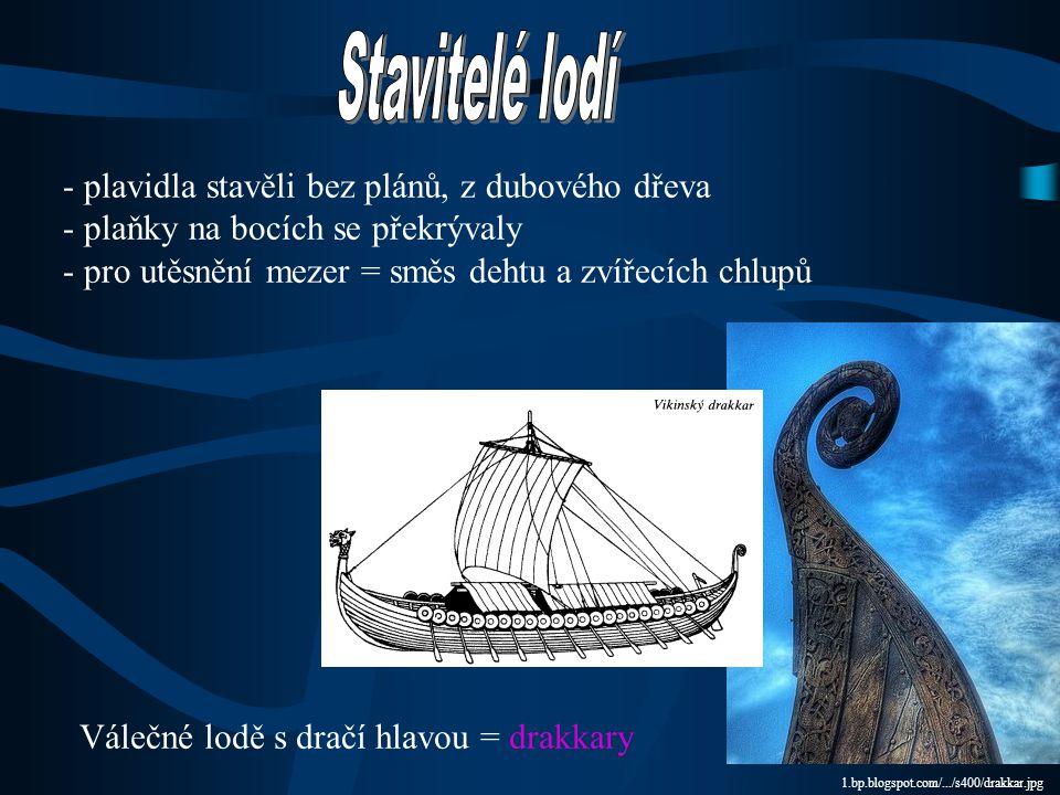 Stavitelé lodí plavidla stavěli bez plánů, z dubového dřeva