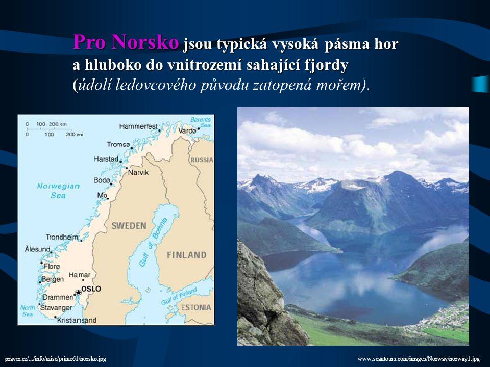 Pro Norsko jsou typická vysoká pásma hor