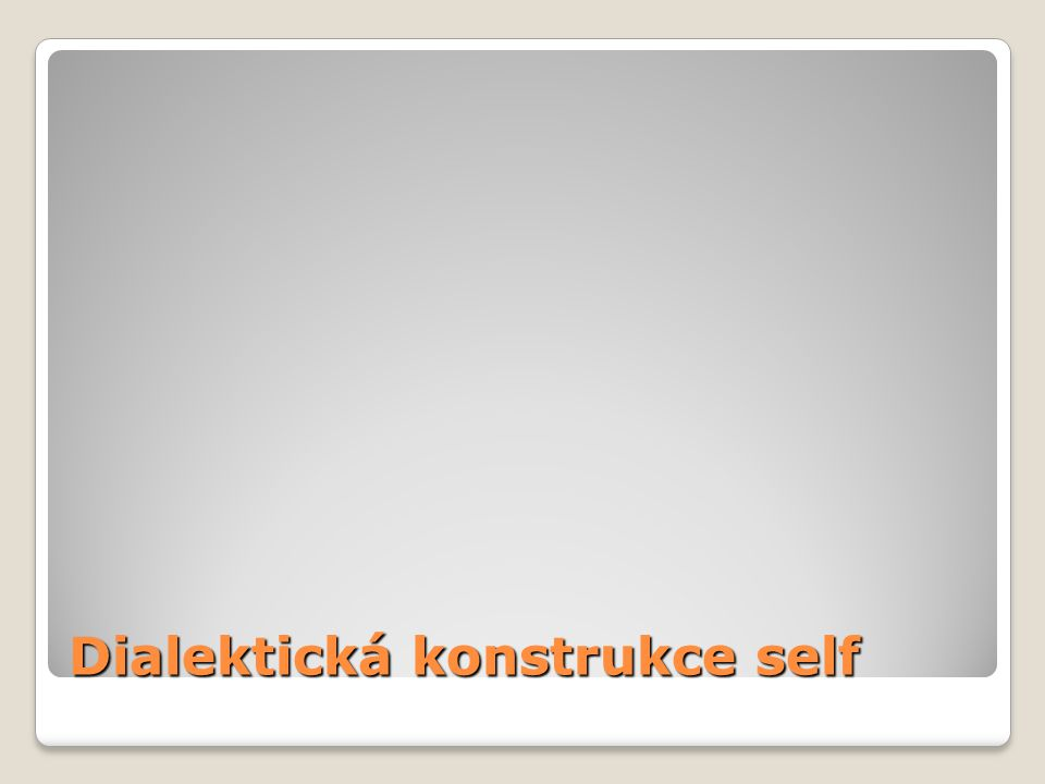 Dialektická konstrukce self