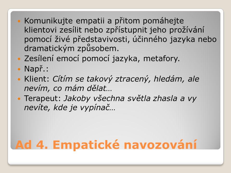 Ad 4. Empatické navozování