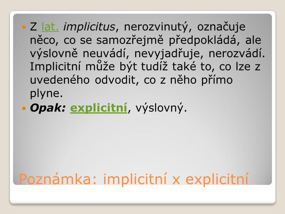Poznámka: implicitní x explicitní