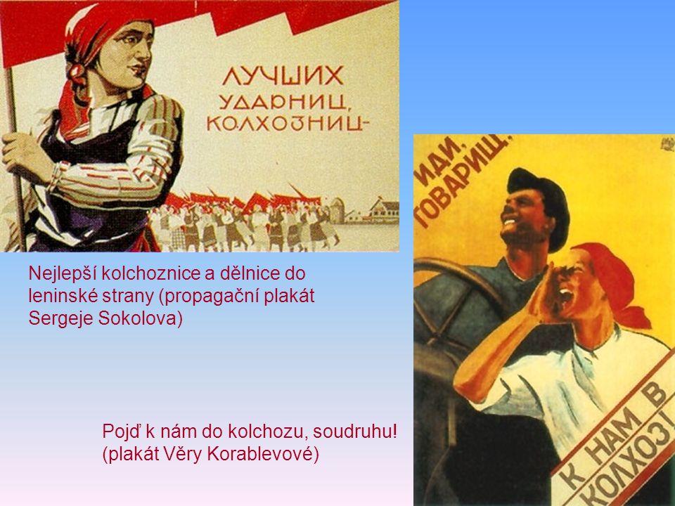 Nejlepší kolchoznice a dělnice do leninské strany (propagační plakát Sergeje Sokolova)