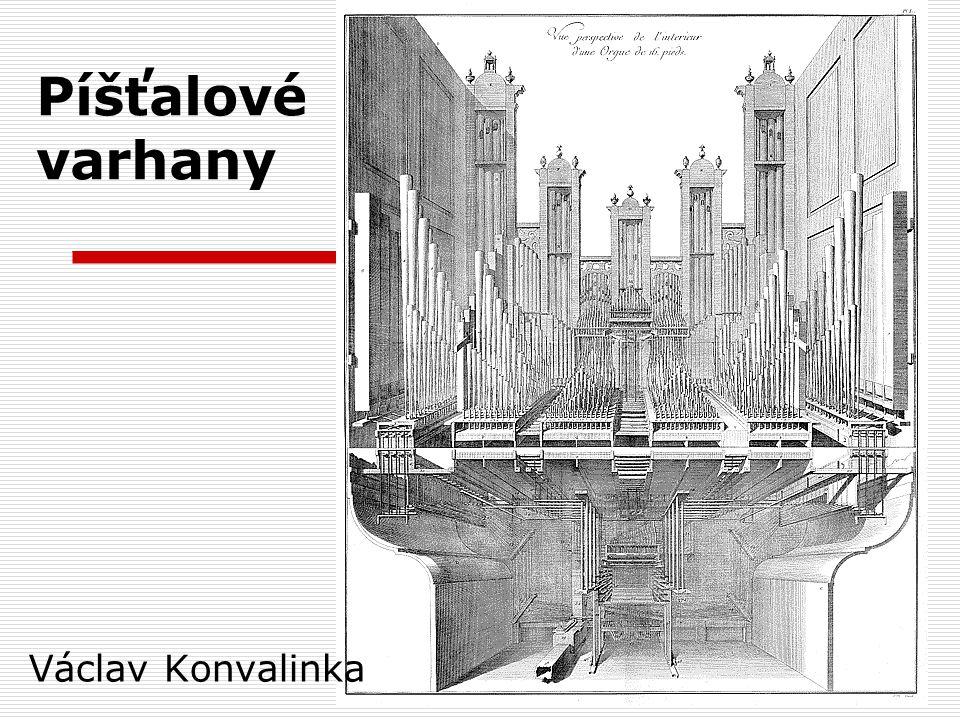 Píšťalové varhany Václav Konvalinka