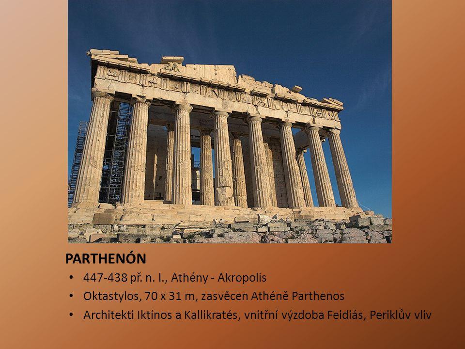 PARTHENÓN 447-438 př. n. l., Athény - Akropolis
