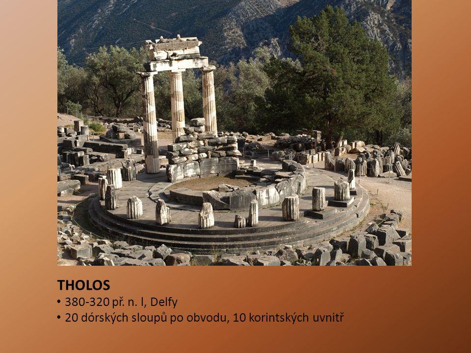THOLOS 380-320 př. n. l, Delfy 20 dórských sloupů po obvodu, 10 korintských uvnitř