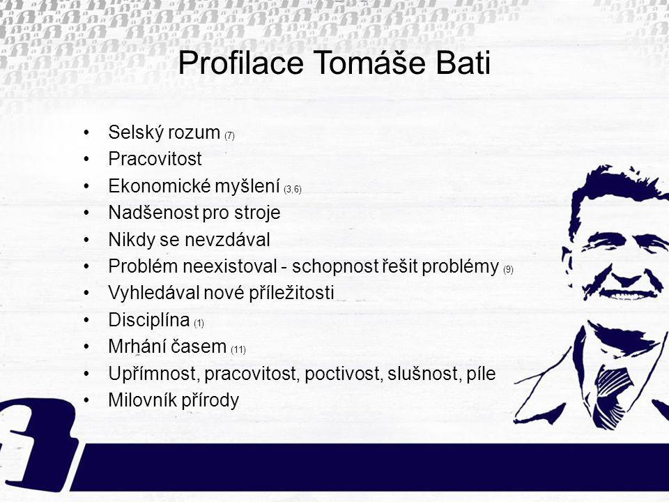 Profilace Tomáše Bati Selský rozum (7) Pracovitost