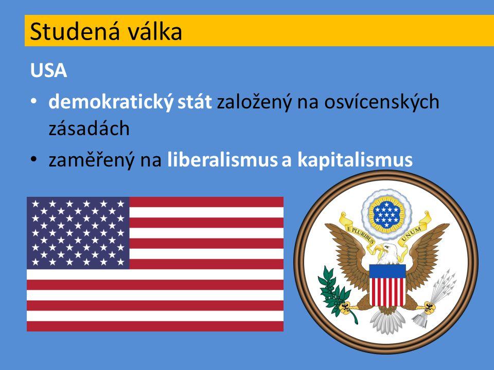 Studená válka USA demokratický stát založený na osvícenských zásadách