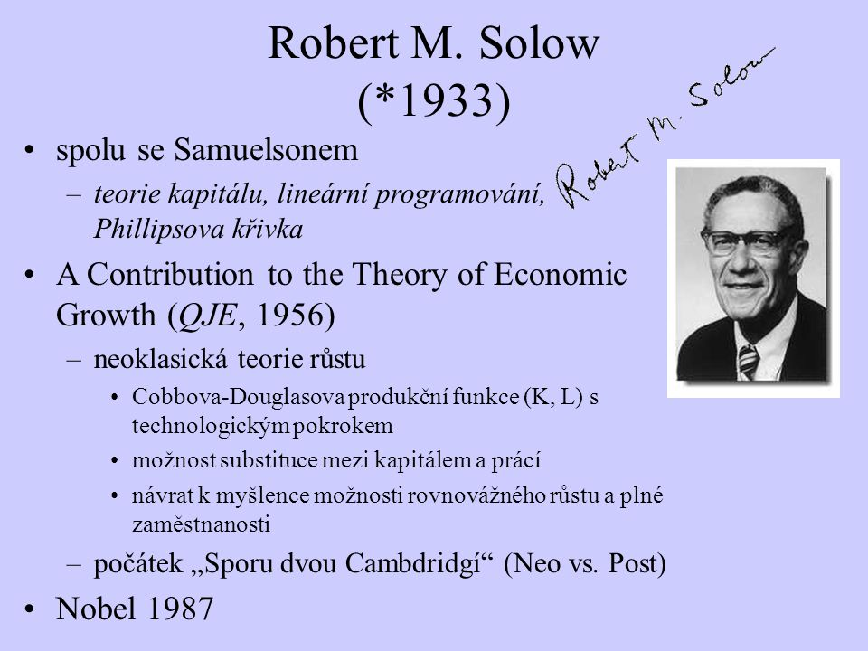 Robert M. Solow (*1933) spolu se Samuelsonem