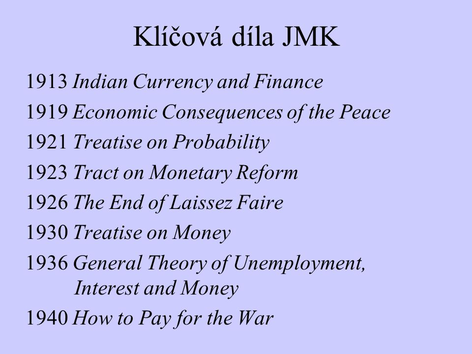 Klíčová díla JMK 1913 Indian Currency and Finance