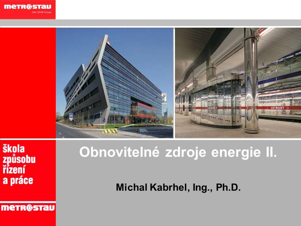 Obnovitelné zdroje energie II.