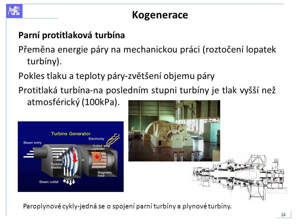 Kogenerace Parní protitlaková turbína