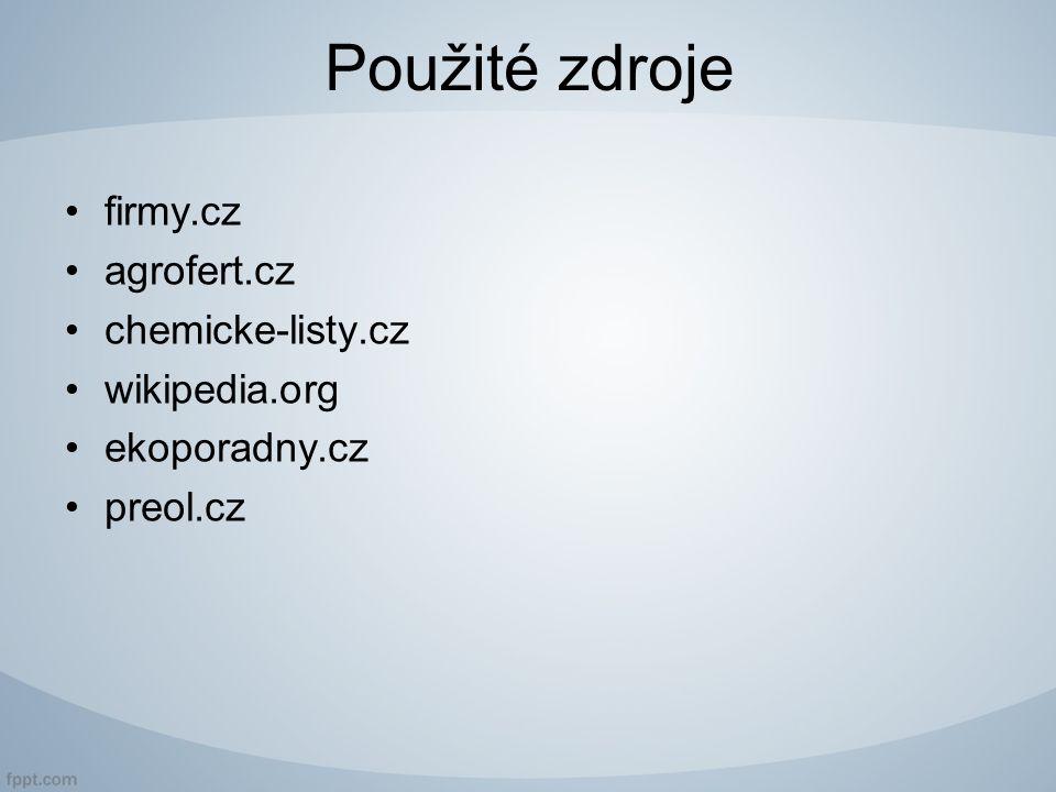 Použité zdroje firmy.cz agrofert.cz chemicke-listy.cz wikipedia.org