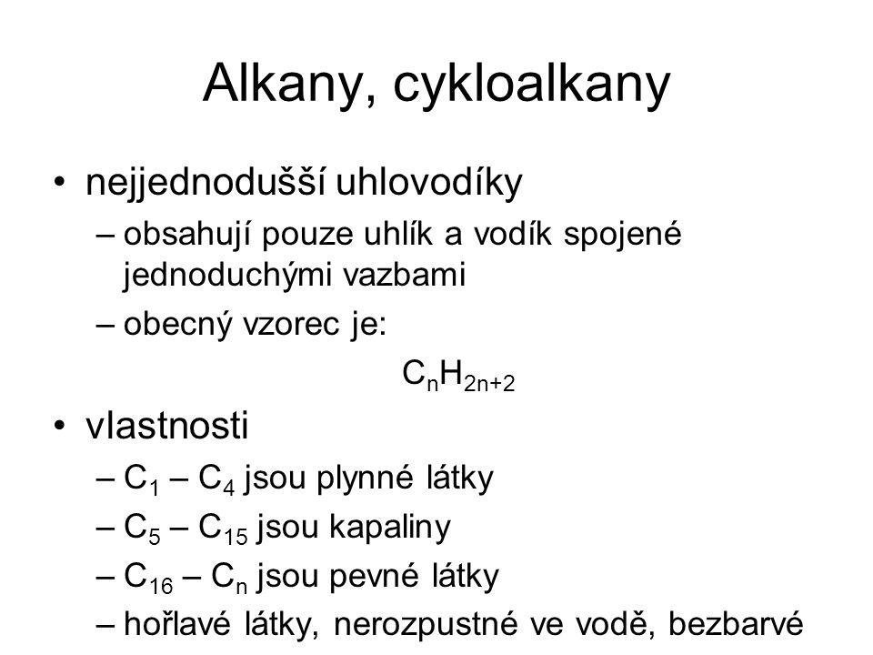 Alkany, cykloalkany nejjednodušší uhlovodíky vlastnosti