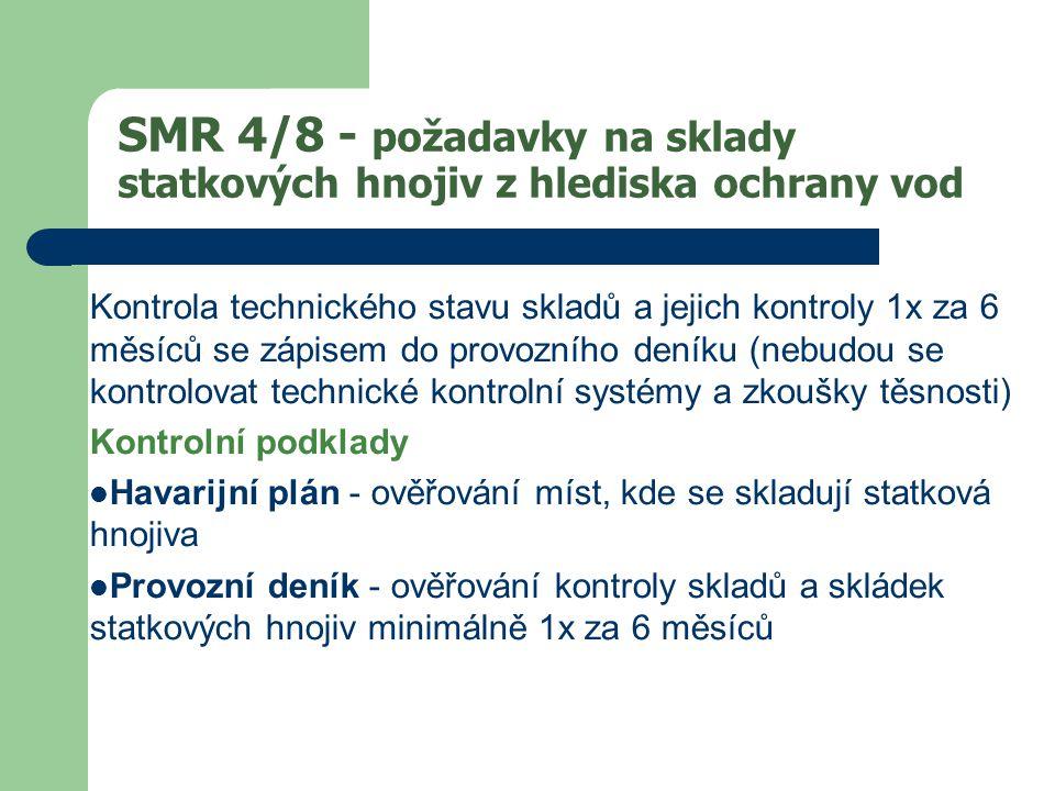 SMR 4/8 - požadavky na sklady statkových hnojiv z hlediska ochrany vod