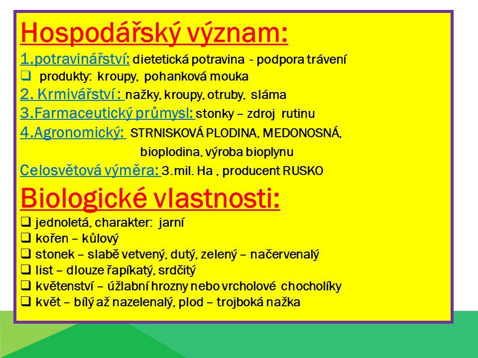 Biologické vlastnosti: