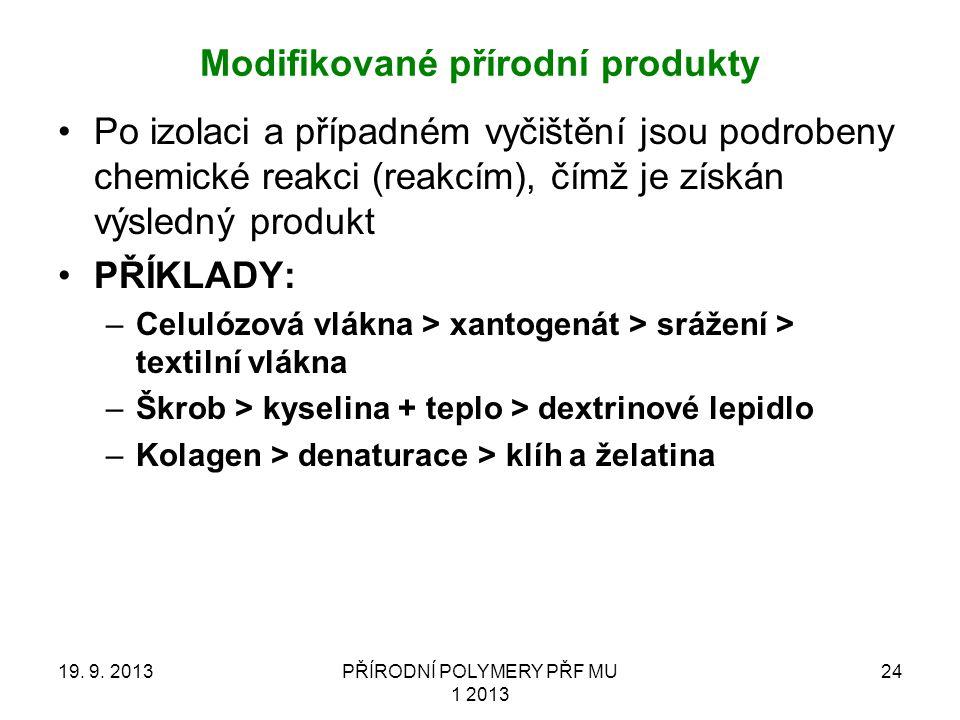 Modifikované přírodní produkty