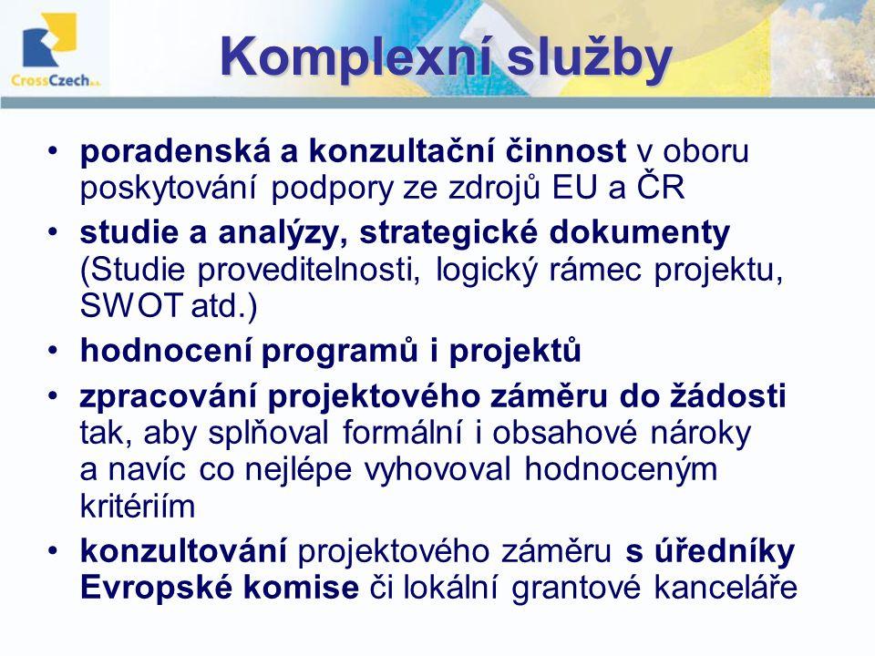 Komplexní služby poradenská a konzultační činnost v oboru poskytování podpory ze zdrojů EU a ČR.