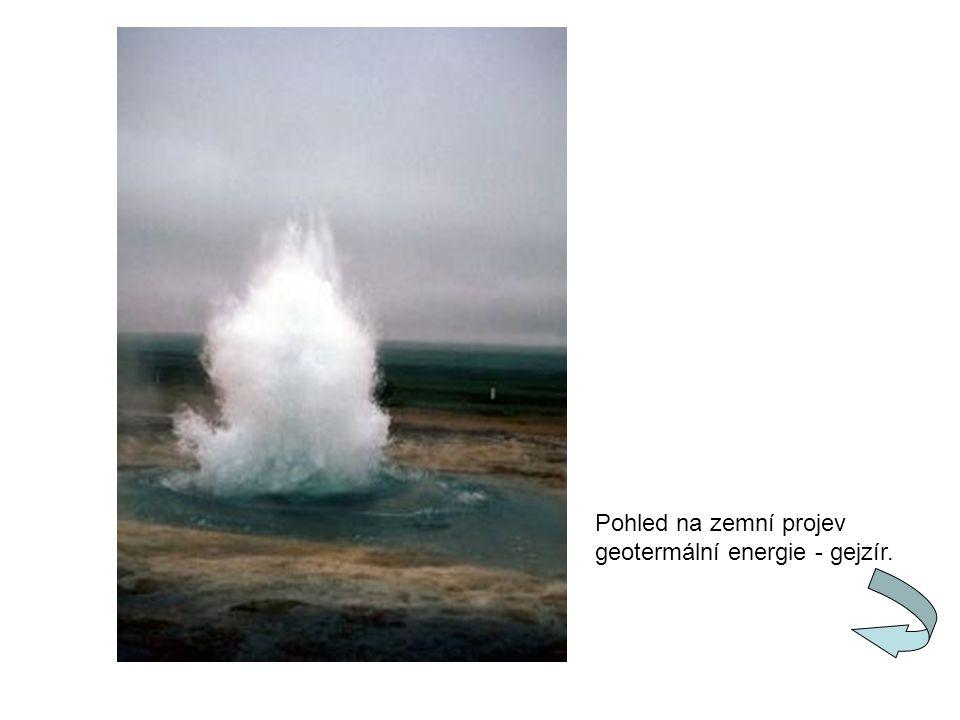 Pohled na zemní projev geotermální energie - gejzír.