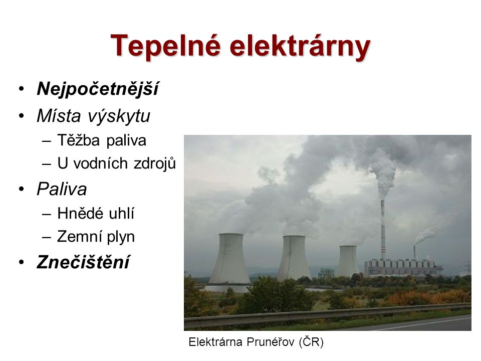 Tepelné elektrárny Nejpočetnější Místa výskytu Paliva Znečištění