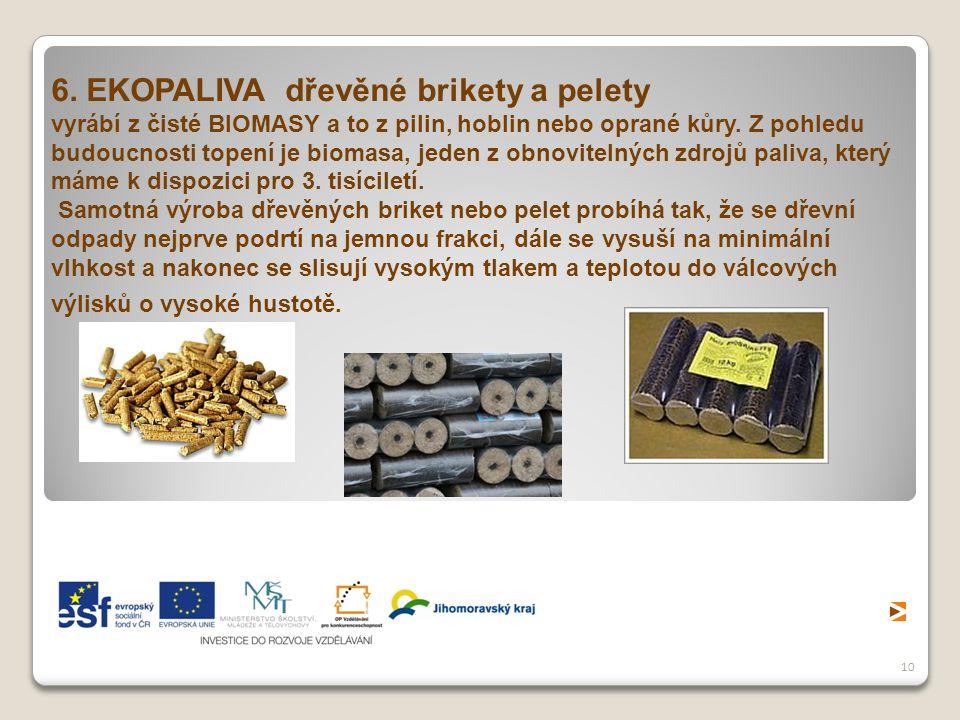 6. EKOPALIVA dřevěné brikety a pelety