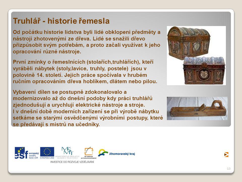Truhlář - historie řemesla