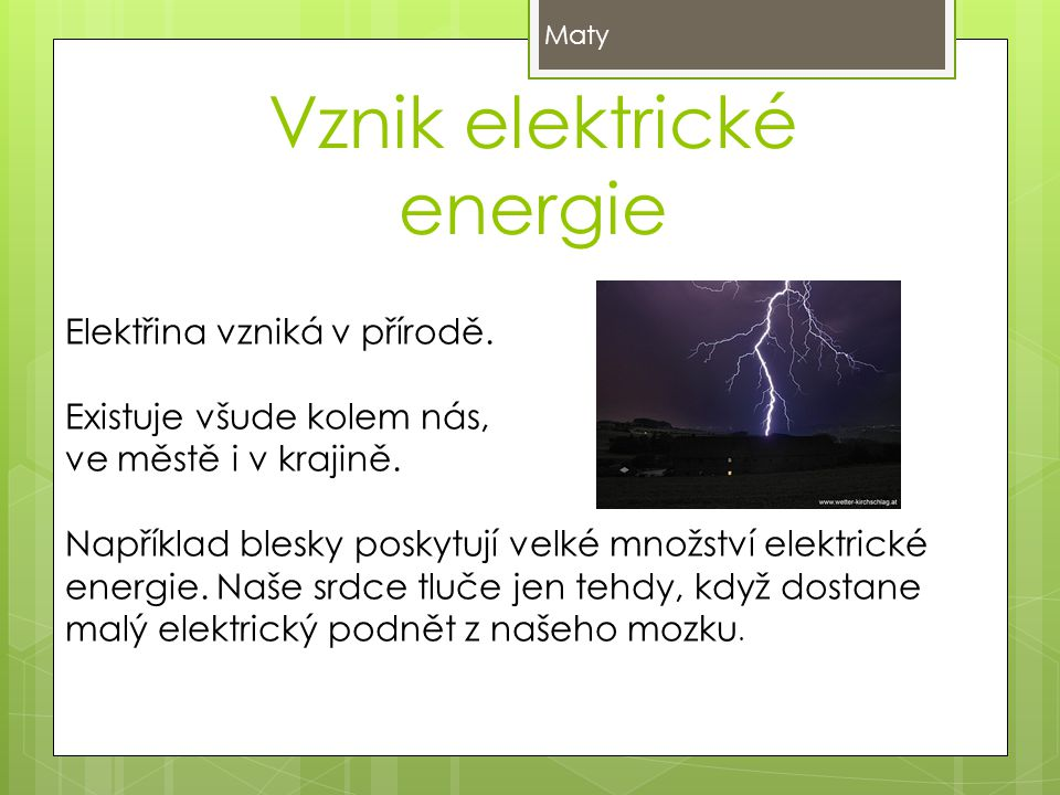 Vznik elektrické energie