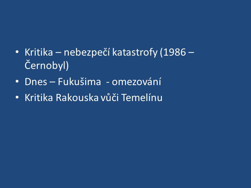Kritika – nebezpečí katastrofy (1986 – Černobyl)