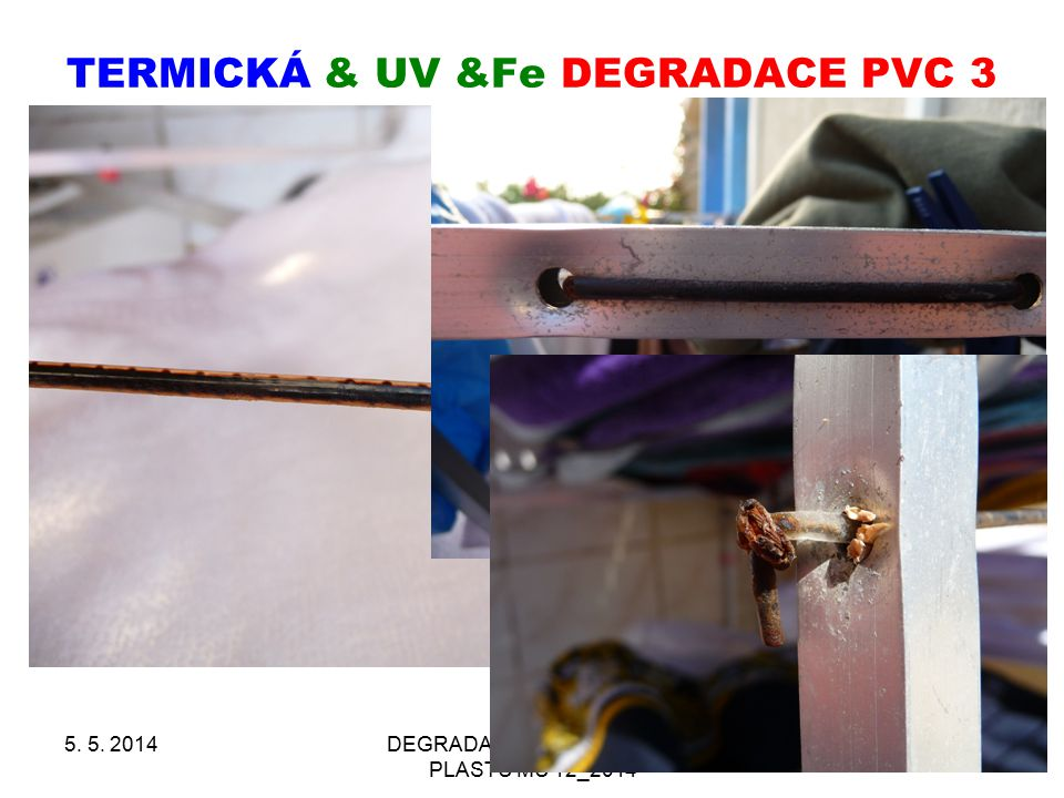 TERMICKÁ & UV &Fe DEGRADACE PVC 3